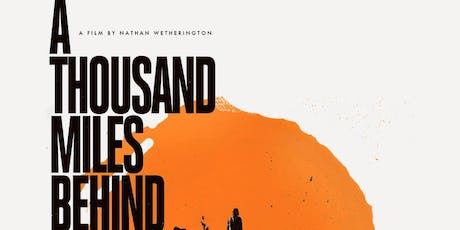 "Benefit Screening ""A Thousand Miles Behind"" benefitting Wine Country Marines and the AFM Benevolent Foundation! tickets"