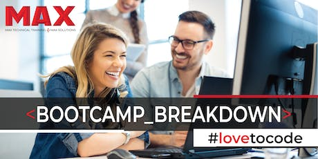 MAX Coding & Career Bootcamp | Breakdown Session and Open House tickets