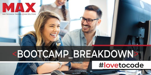 MAX Coding & Career Bootcamp | Breakdown Session and Open House