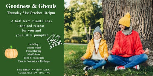 Goodness & Ghouls - A Half-Term Retreat Day for You and Your Little Pumpkin