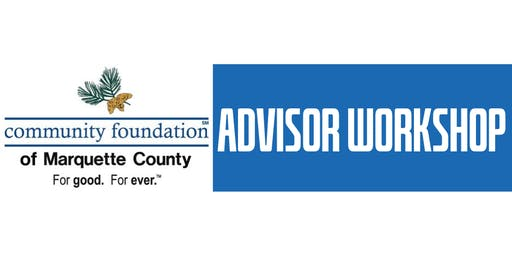 Community Foundation of Marquette County Advisor Workshop