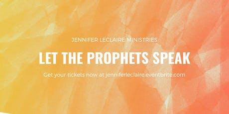 Let the Prophets Speak | Florida Prophets Unite tickets