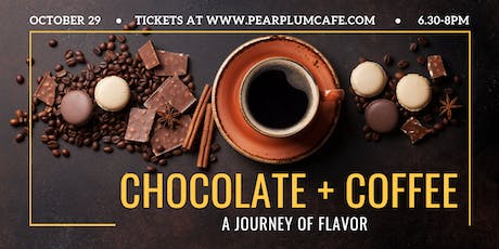Chocolate and Coffee tickets