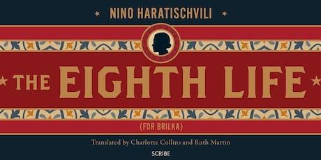 'The Eighth Life' by Nino Haratischvili  tickets