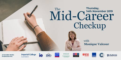 The Mid-Career Checkup with Monique Valcour