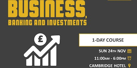 Business, Banking and Investments tickets