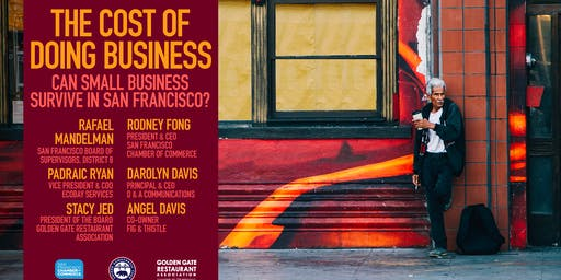 The Cost of Doing Business: Can Small Business Survive in San Francisco?