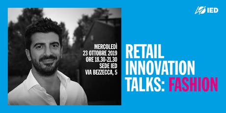 Retail Innovation Talks: Fashion biglietti