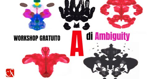 "WORKSHOP GRATUITO ""A di Ambiguity"": per Manager e Imprenditori"
