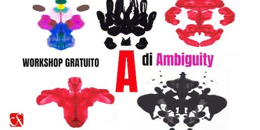 "WORKSHOP GRATUITO ""A di Ambiguity"": per Manager e Imprenditori"