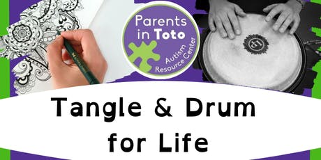 Tangle and Drum for Life! tickets