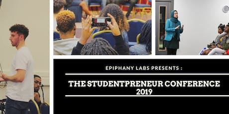 The Studentpreneur Conference 2019 : Making Your Mark in the 21st Century tickets