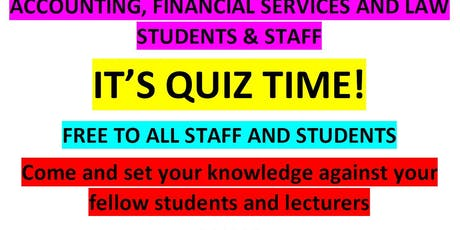 ACCOUNTING, FS AND LAW - STAFF STUDENT QUIZ tickets