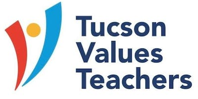 Tucson Values Teachers Tuesdays