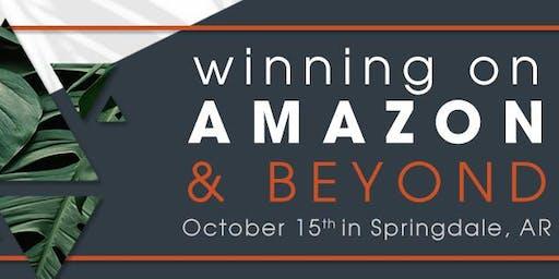 Winning on Amazon...and Beyond!