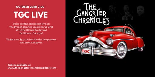 The Gangster Chronicles Live