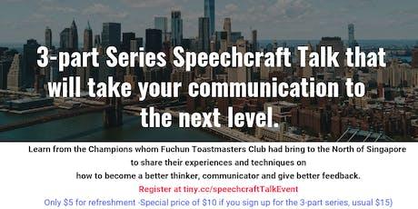 3-part Series Speechcraft Communication Talk tickets