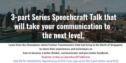 3-part Series Speechcraft Communication Talk