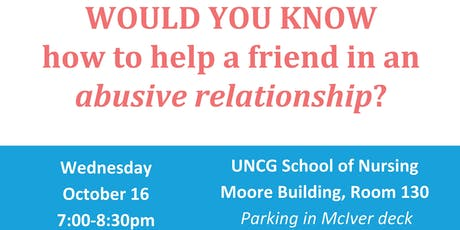 Would you know how to help a friend in an abusive relationship? tickets
