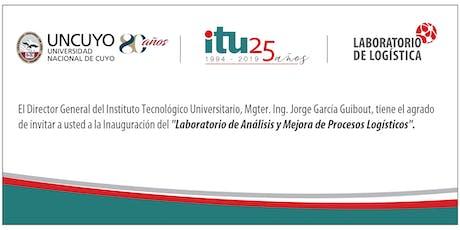 Inauguración Laboratorio de Logística - ITU Sede Luján entradas