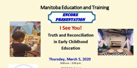 ENCORE PRESENTATION: I See You! Truth and Reconciliation in ECE tickets