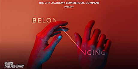Belonging | The City Academy Street and Commercial Dance department tickets