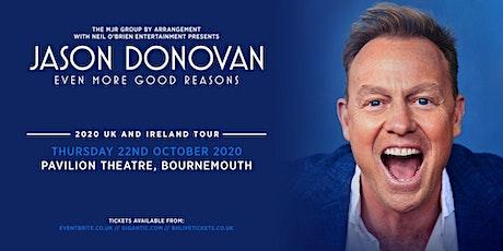 Jason Donovan 'Even More Good Reasons' Tour (Pavilion Theatre, Bournemouth) tickets