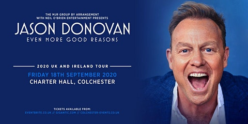Jason Donovan 'Even More Good Reasons' Tour (Charter Hall, Colchester)
