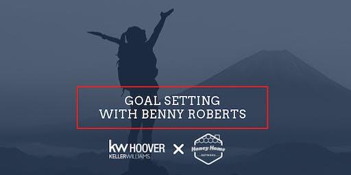 Goal Setting w/ Benny Roberts