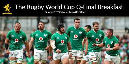 Rugby World Cup Pre-Pay Breakfast Q-Final Saturday October 19th 2019