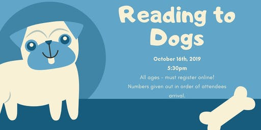 Reading to Dogs [All Ages]