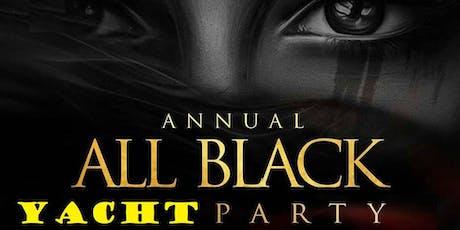 ALL BLACK ATTIRE YACHT PARTY @ CABANA  tickets