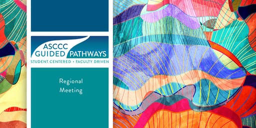 2019 Fall Guided Pathways Regional Meeting South - October 25