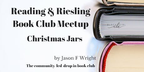 Christmas Jars-Reading and Riesling tickets