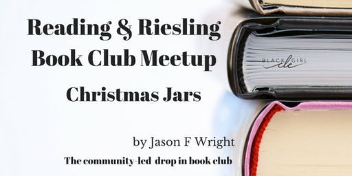 Christmas Jars-Reading and Riesling