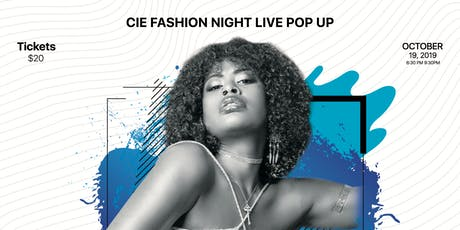 CIE Fashion Night Live Pop Up tickets
