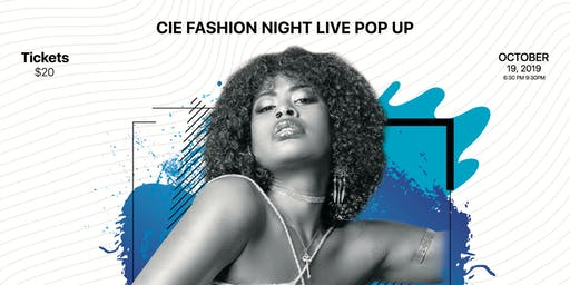 CIE Fashion Night Live Pop Up