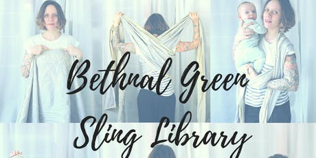 Bethnal Green Sling Library tickets