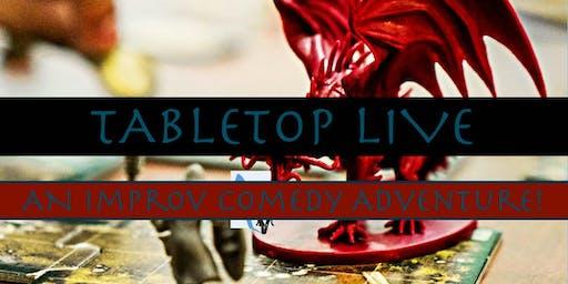 TableTop Live: An Improv Comedy Adventure!