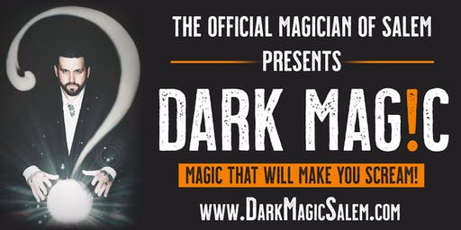 Dark Magic - An Experience with the Official Magician of Salem