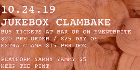 Clam Bake at Jukebox! tickets