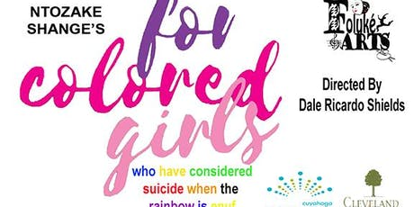 For Colored Girls Who Have Considered Suicide When the Rainbow is Enuf  tickets