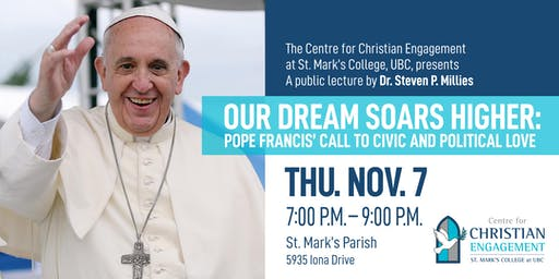"""""""Our Dream Soars Higher"""": Pope Francis' Call to """"Civic and Political Love"""""""