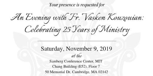 An Evening with Fr. Vasken Kouzouian: Celebrating 25 Years of Ministry