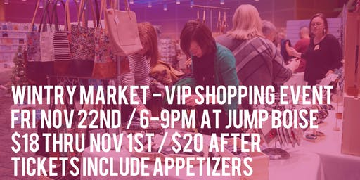 Wintry Market 2019 VIP Opening Night Party