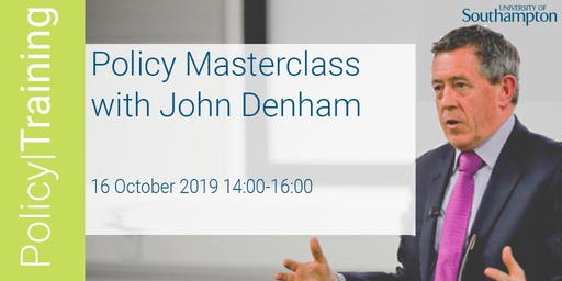 Policy Masterclass with John Denham - Policy|Training Autumn 2019