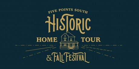Five Points South Historic Home Tour & Fall Festival 2019 tickets
