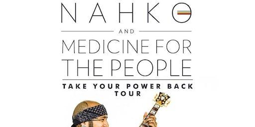 NAHKO AND MEDICINE FOR THE PEOPLE / Nattali Rize