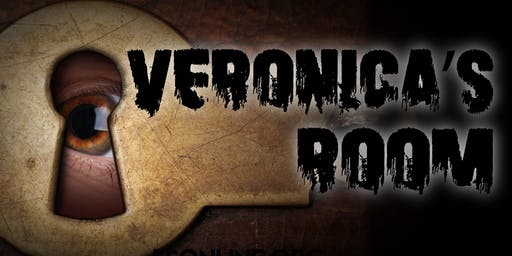 VERONICA'S ROOM - Friday, October 18, 8:00PM