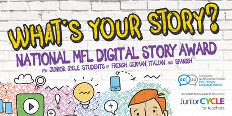 Digital Storytelling in MFL: What's Your Story? An elective from JCT & PPLI tickets
